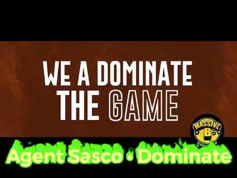 Agent Sasco - Dominate (Lyric Video) [2/6/2019]