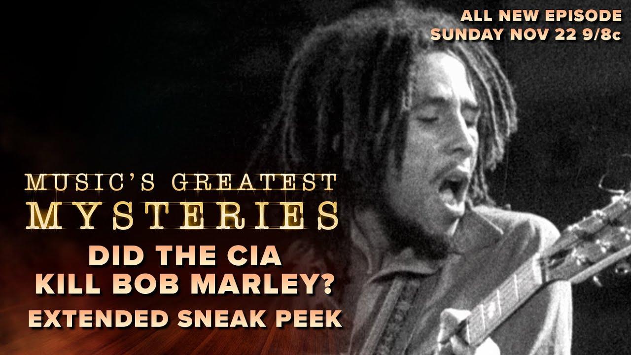 Did the CIA Kill Bob Marley? Music's Greatest Mysteries @AXS TV (Extended Sneak Peek) [11/17/2020]