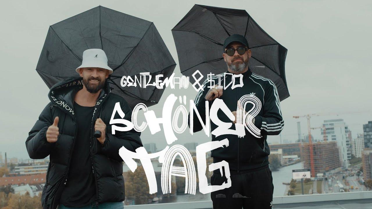 Gentleman & Sido - Schöner Tag [11/5/2020]