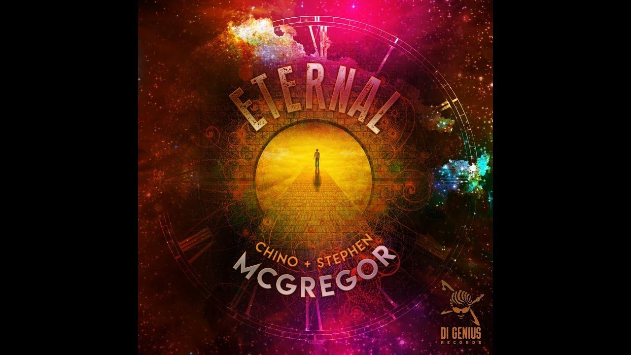Stephen Di Genius McGregor & Chino McGregor - Eternal (Lyric Video) [12/29/2017]