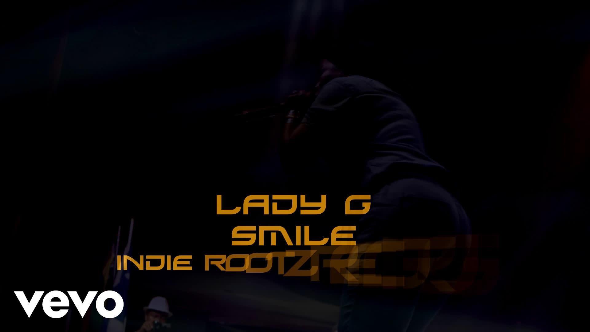 Lady G - Smile [1/9/2016]