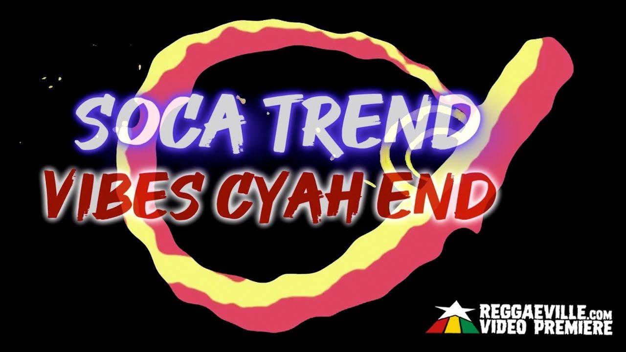 Jah Bami x Ted Ganung - Soca Trend (Lyric Video) [7/10/2019]