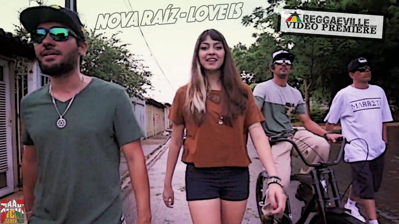 Nova Raíz - Love Is [3/10/2016]