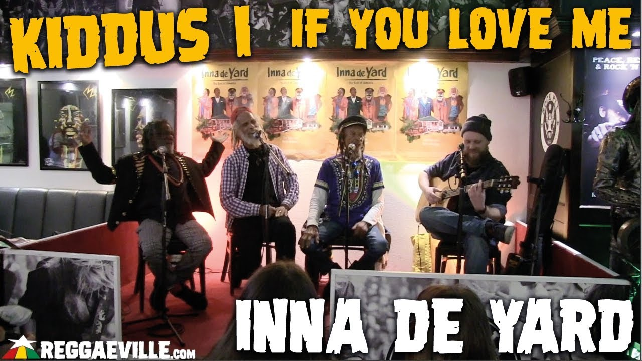 Inna De Yard feat. Kiddus I - If You Love Me (Acoustic in Cologne, Germany) [3/12/2019]