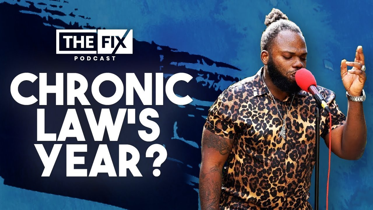 Chronic Law The Breakout Artist of The Year? @ The Fix Podcast [8/16/2019]