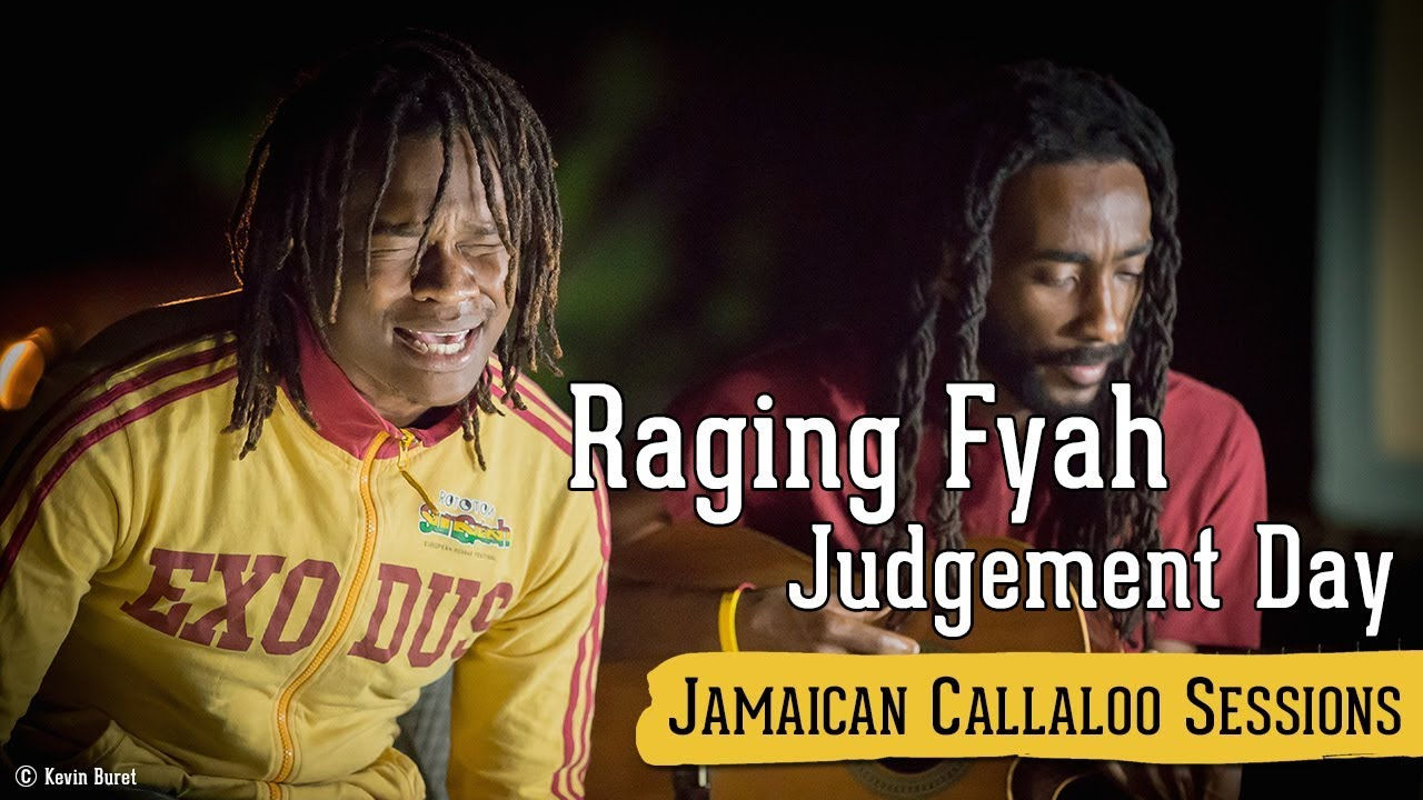 Raging Fyah - Judgment Day @ Jamaican Callaloo Sessions [11/20/2017]