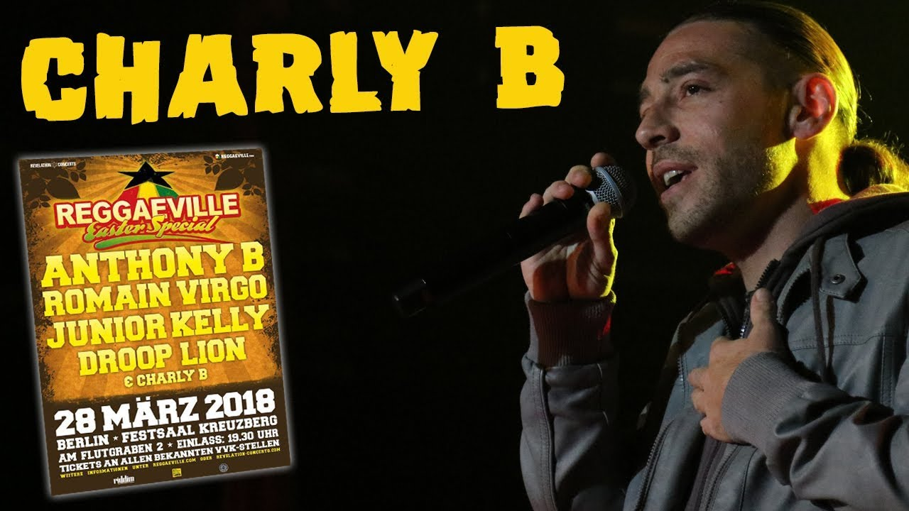 Charly B - Black, Green And Gold in Berlin, Germany @ Reggaeville Easter Special 2018 [3/28/2018]