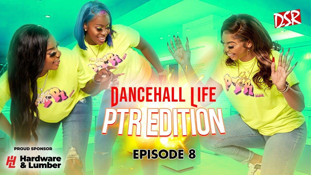 Dancehall Life - Di Dolls And Di Press (Episode 8) [5/30/2021]