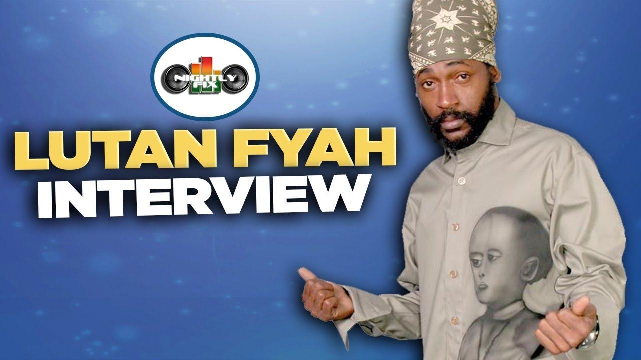 Lutan Fyah Interview @ Nightly Fix [3/15/2019]