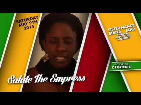 Jah9 @ Salute The Empress 2015 (Shout Out) [4/29/2015]