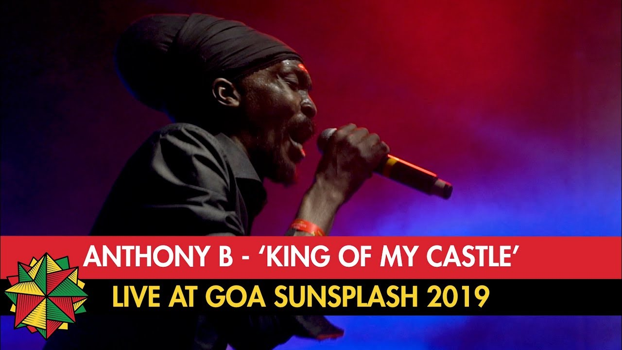 Anthony B & House of Riddim - King Of My Castle @ Goa Sunsplash 2019 [1/13/2019]