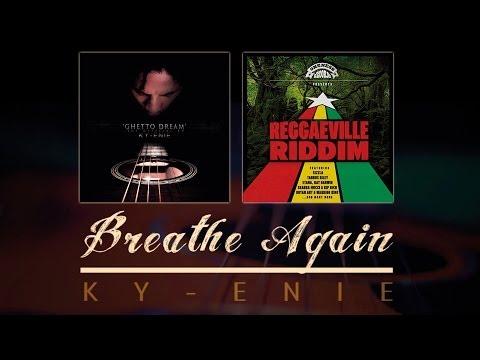 Ky-Enie - Breathe Again [11/20/2013]