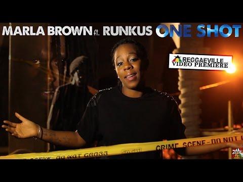 Marla Brown feat. Runkus - One Shot [5/6/2016]