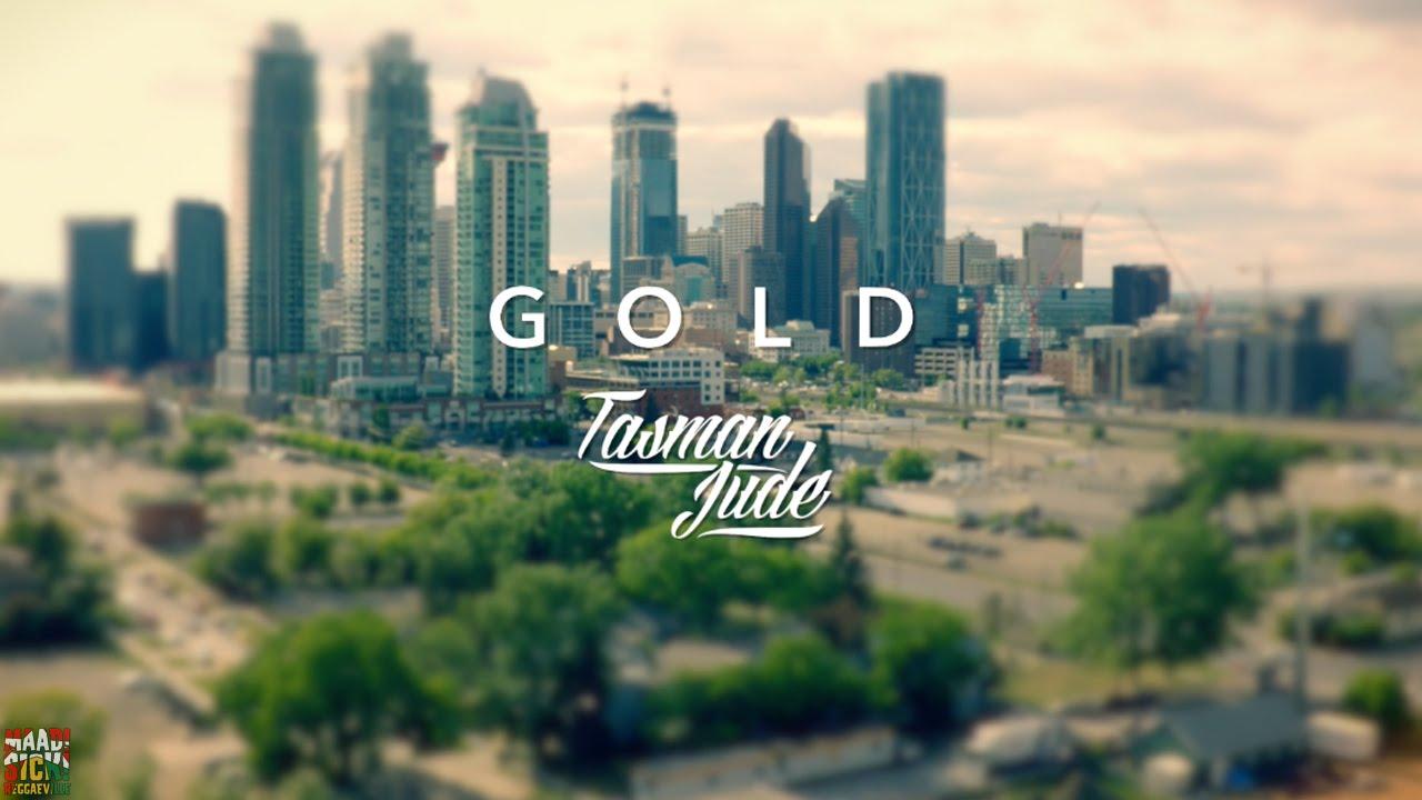 Tasman Jude - Gold [7/19/2016]