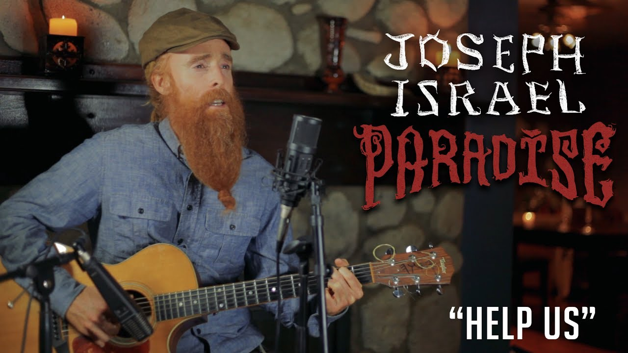 Joseph Israel - Help Us (Acoustic) [7/16/2017]