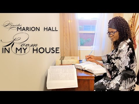 Minister Marion Hall - Room In My House [9/8/2016]