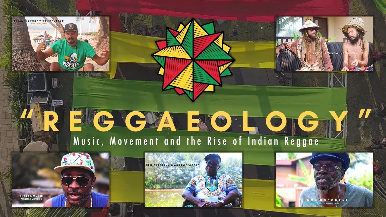 Reggaeology - Music, Movement and Rise of the Indian Reggae Scene (Documentary 2019) [1/8/2019]