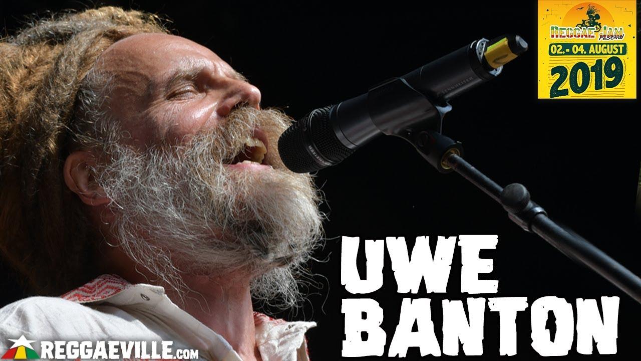 Uwe Banton @ Reggae Jam 2019 [8/3/2019]