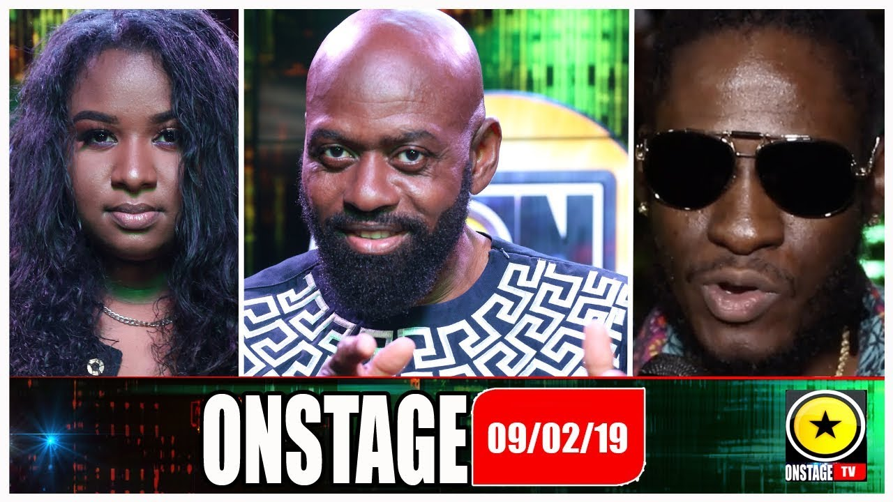 Lt. Stitchie, Aidonia, Cham, Neeqah @ OnStage TV [2/9/2019]