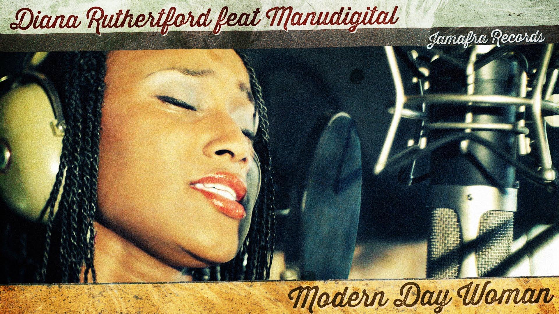Diana Rutherford feat. Manudigital - Modern Day Woman [11/27/2014]