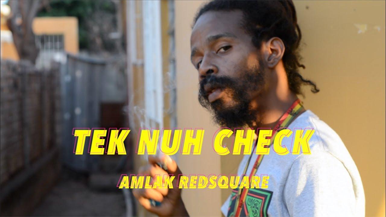 Amlak Redsquare - Tek Nuh Check [7/14/2017]
