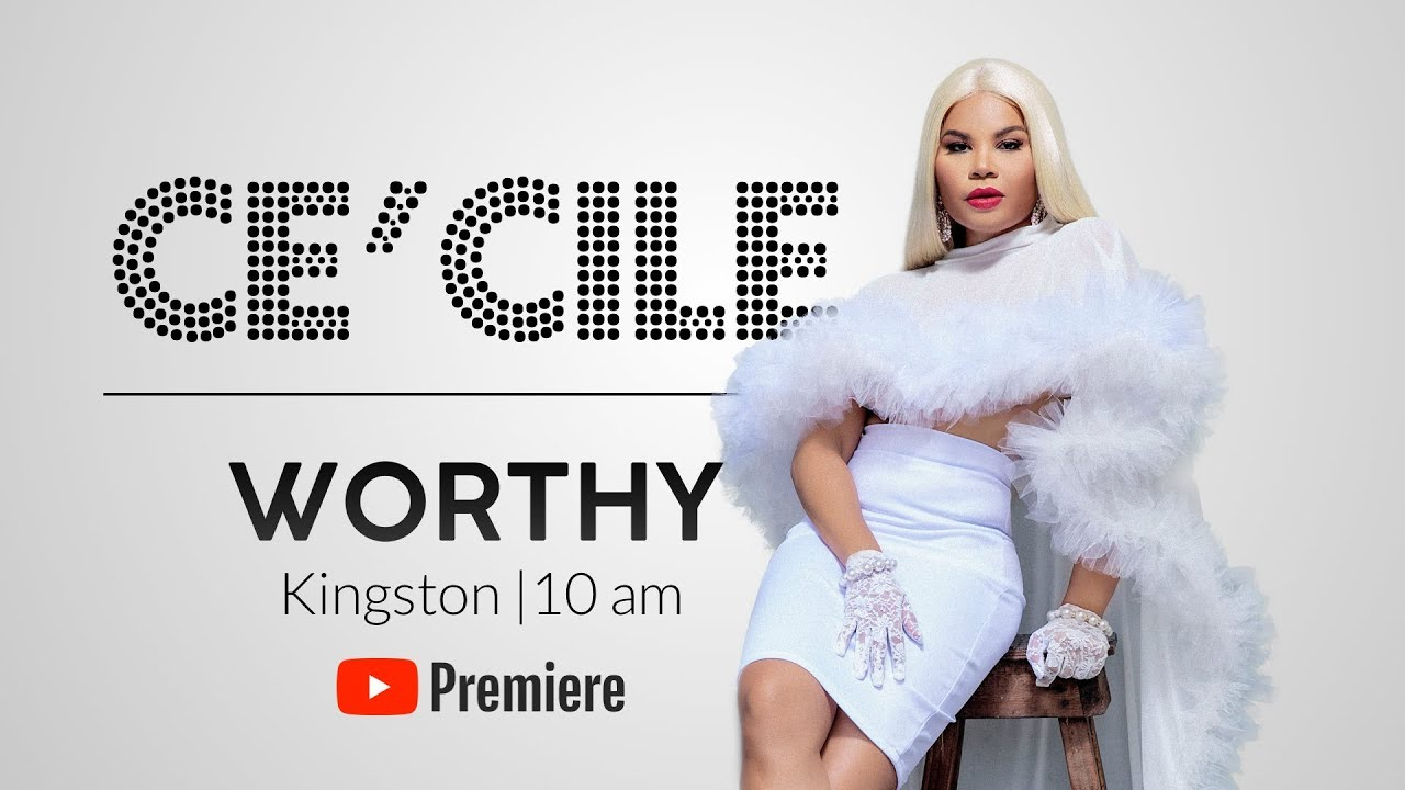 Ce'Cile - Worthy (Lyric video) [2/24/2019]