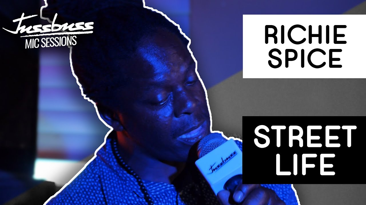 Richie Spice - Street Life @ Jussbuss Mic Sessions [8/20/2019]