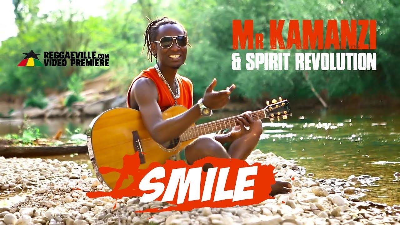 Mr Kamanzi & Spirit Revolution - Smile [5/15/2020]