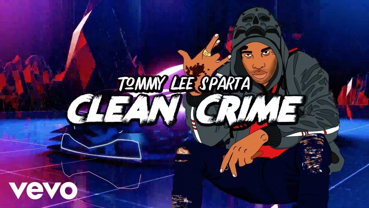 Tommy Lee Sparta - Clean Crime (Lyric Video) [8/9/2019]