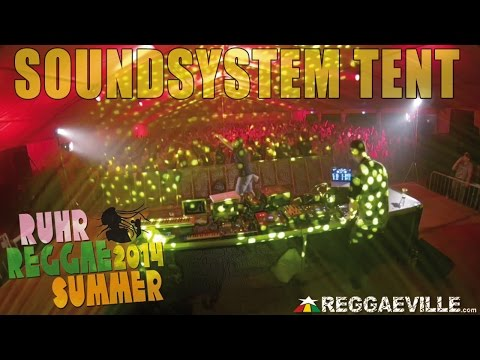 Soundsystem Tent with Jugglerz, Soundquake, Supersonic & Herbalize It @ Ruhr Reggae Summer [7/25/2014]
