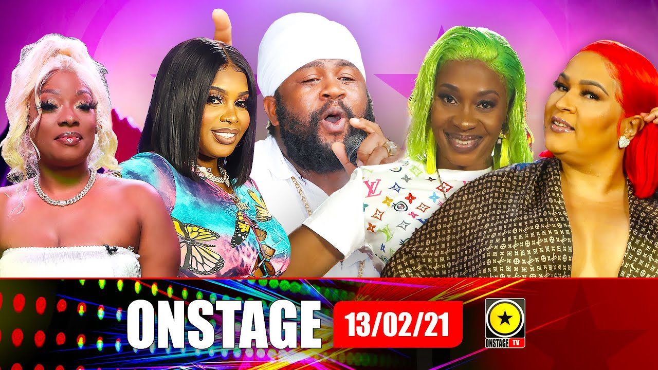Fantan VS Muta, Renee 6:30 Goes Roots, Dancehall Ladies Common Thread and more (OnStage TV) [2/13/2021]
