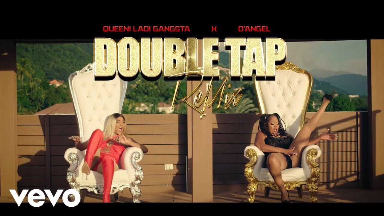 D'Angel feat. Queen Ladi Gangsta - Double Tap (Remix) [12/10/2020]