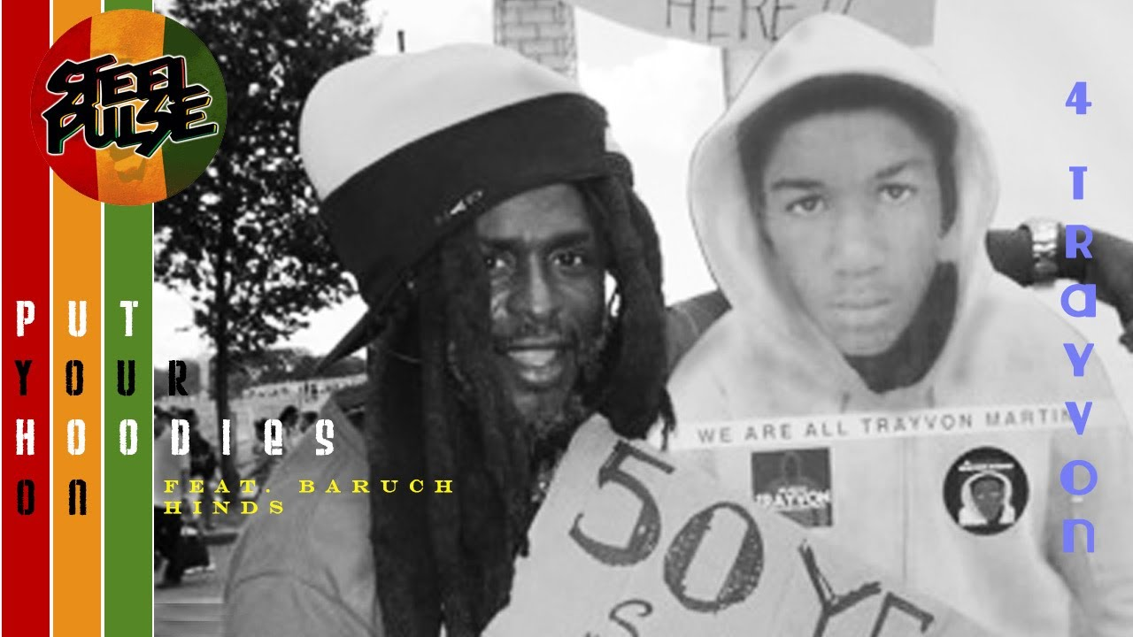 Steel Pulse - Put Your Hoodies On [4 Trayvon] feat. Baruch Hinds [2/26/2014]