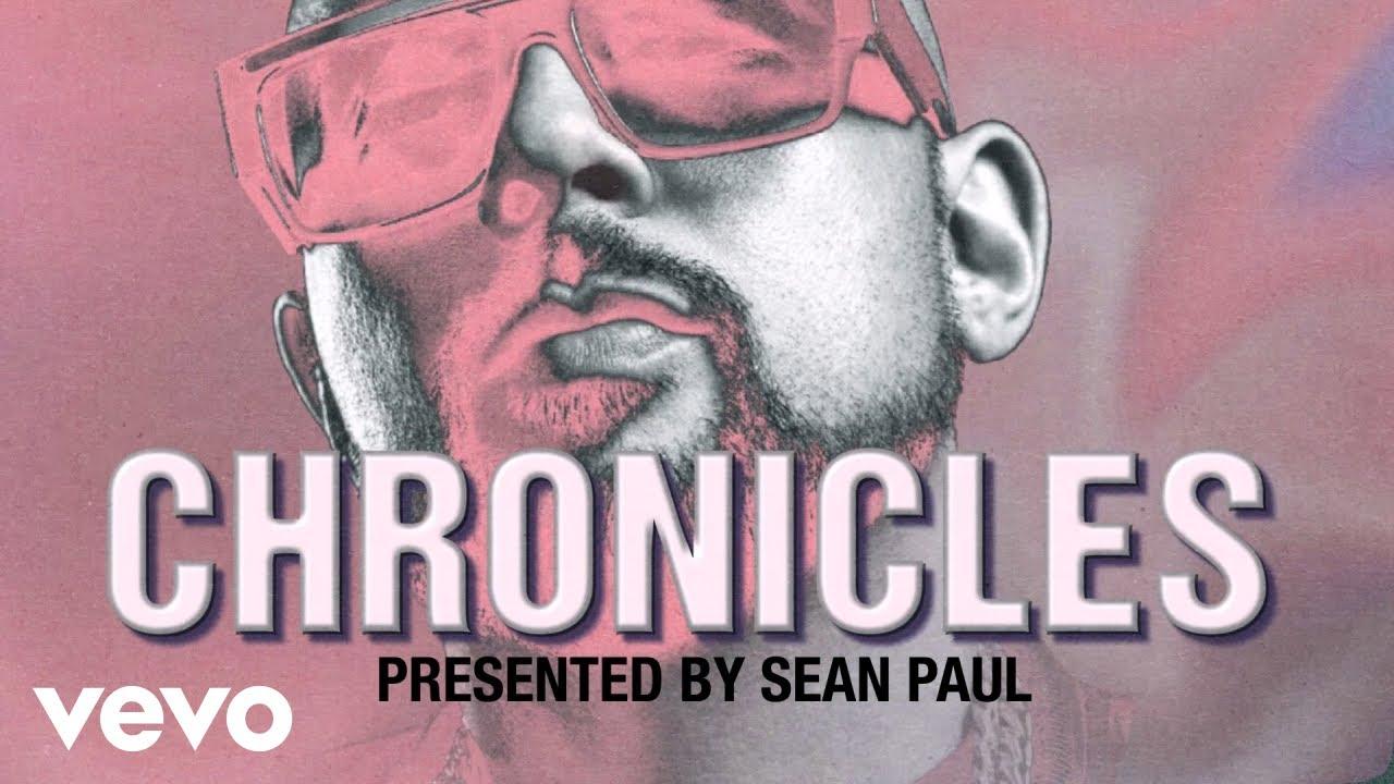 Sean Paul - Chronicles (Lyric Video) [12/21/2020]