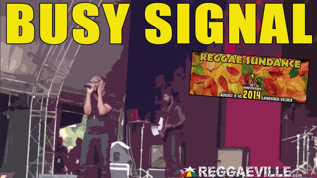 Busy Signal - Nah Go A Jail @ Reggae Sundance 2014 [8/9/2014]