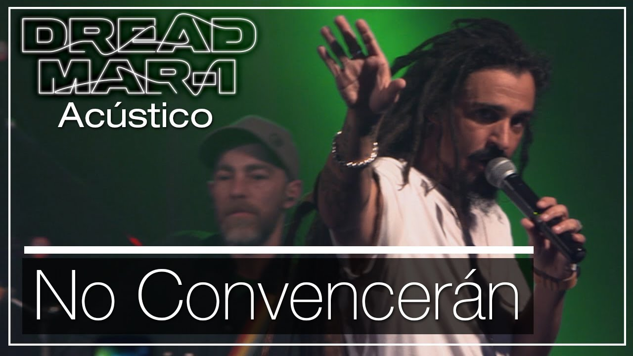 Dread Mar I - No Convencerán (Acoustic) [3/8/2019]