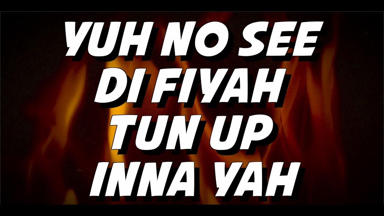 Million Stylez & Dub Akom - Fyah Tun Up (Lyric Video) [12/4/2020]