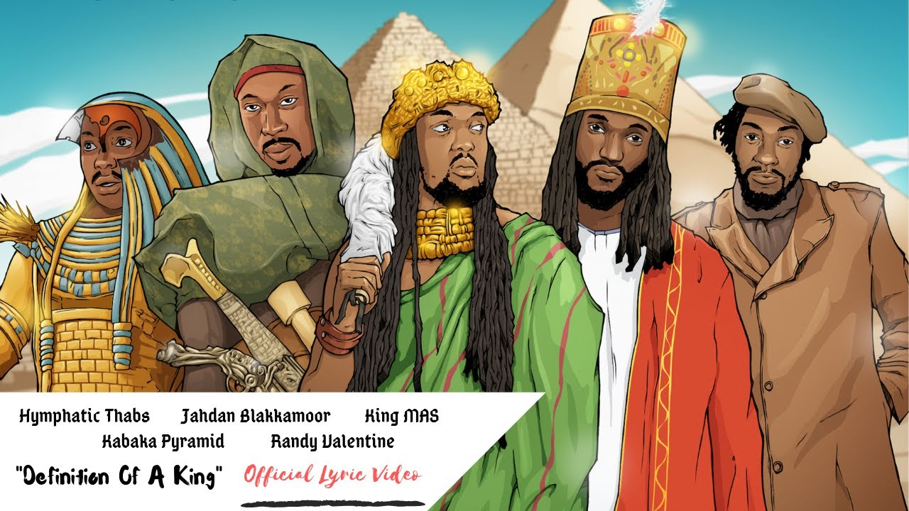 King Mas feat. Randy Valentine, Jahdan Blakkamoore, Hymphatic Thabs & Kabaka Pyramid - Definition Of A King [1/25/2019]