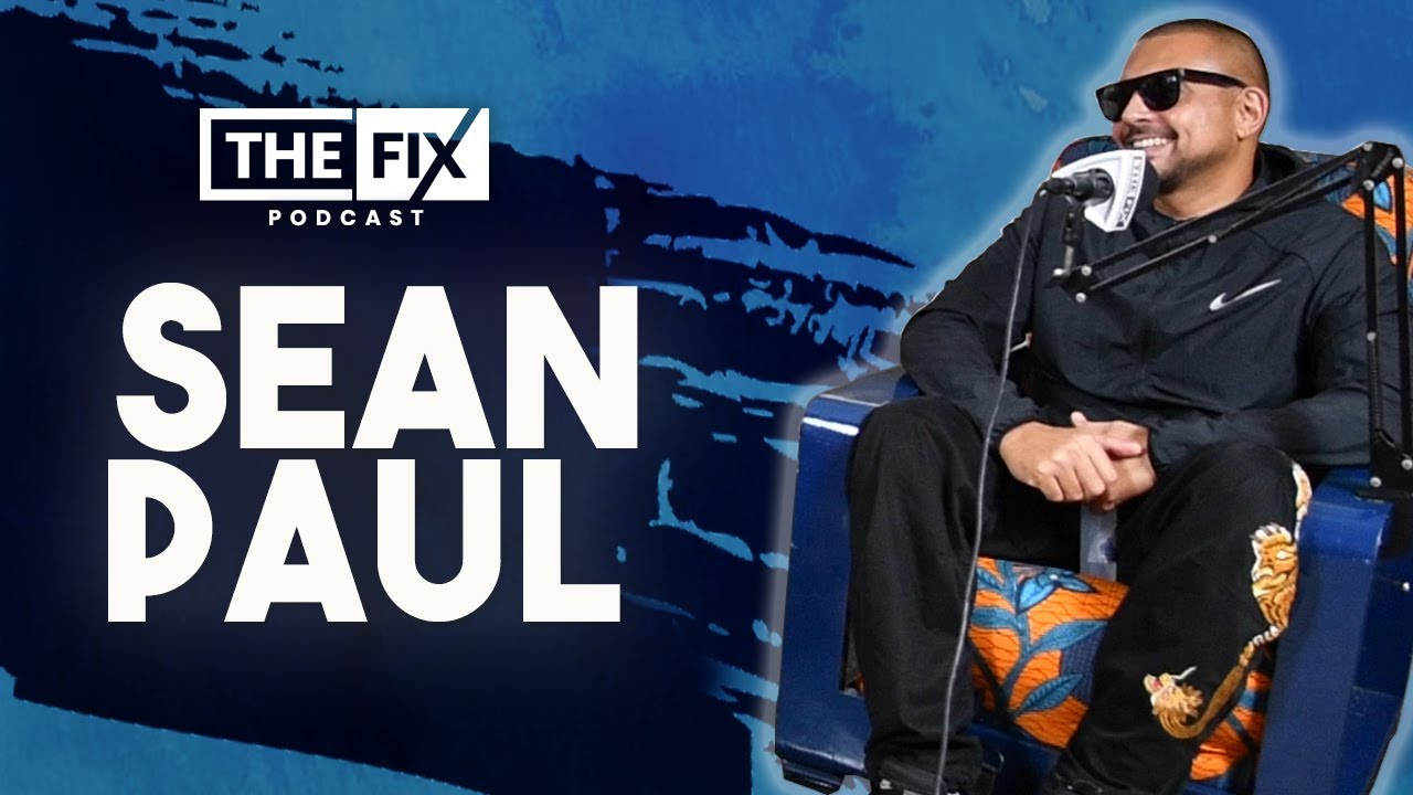 Sean Paul About What It Takes To Be An International Artist @ The Fix Podcast [10/8/2020]