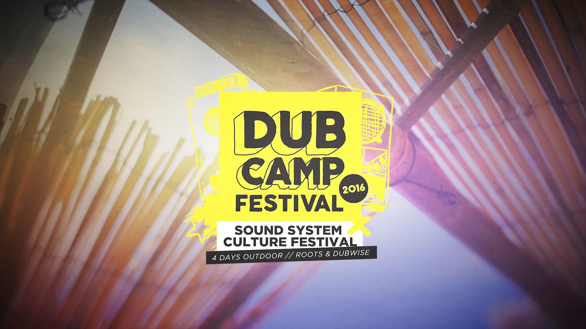 Dub Camp Festival 2016 - Aftermovie [7/10/2016]