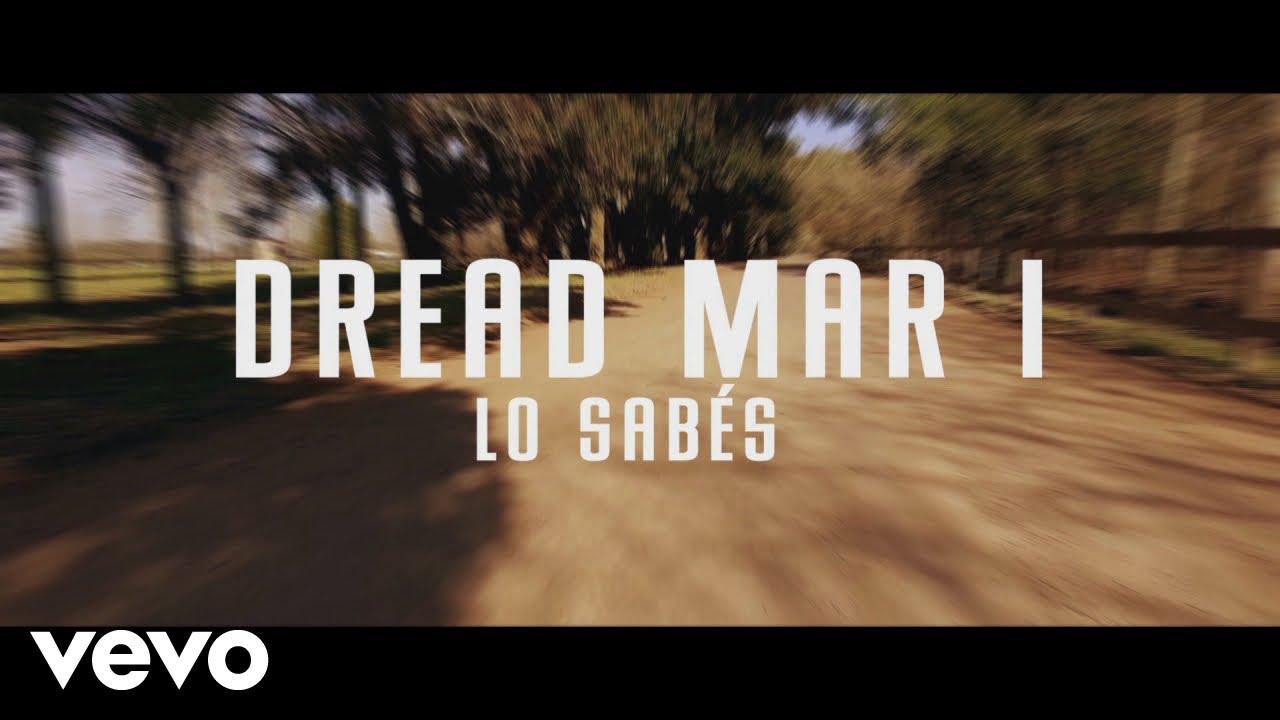 Dread Mar I - Lo Sables (Lyric Video) [10/4/2018]