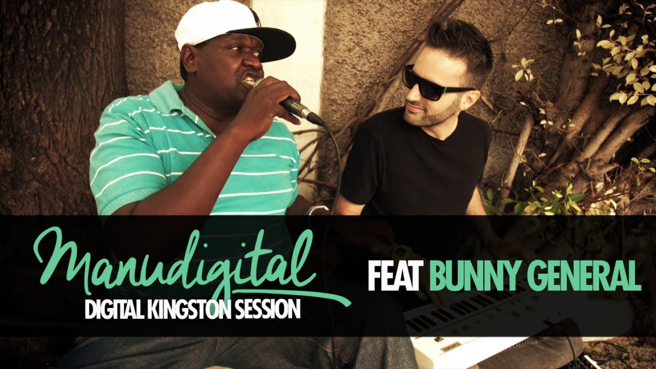 ManuDigital & Bunny General - Digital Kingston Session [2/15/2019]
