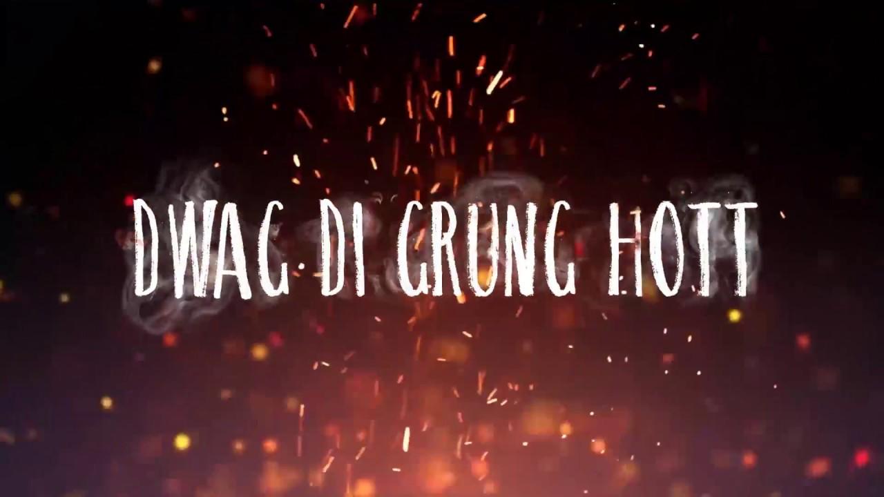 Ding Dong - The Grung Hott [8/2/2018]