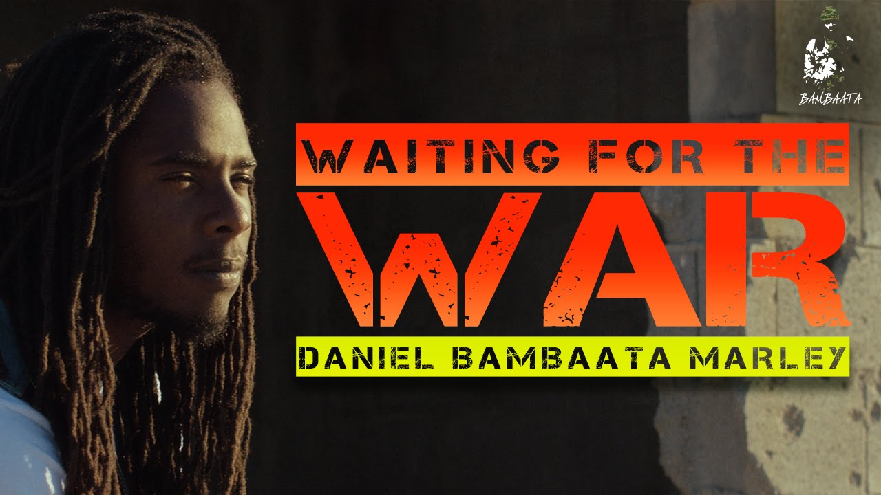 Daniel Bambaata Marley - Waiting For The War [9/16/2015]