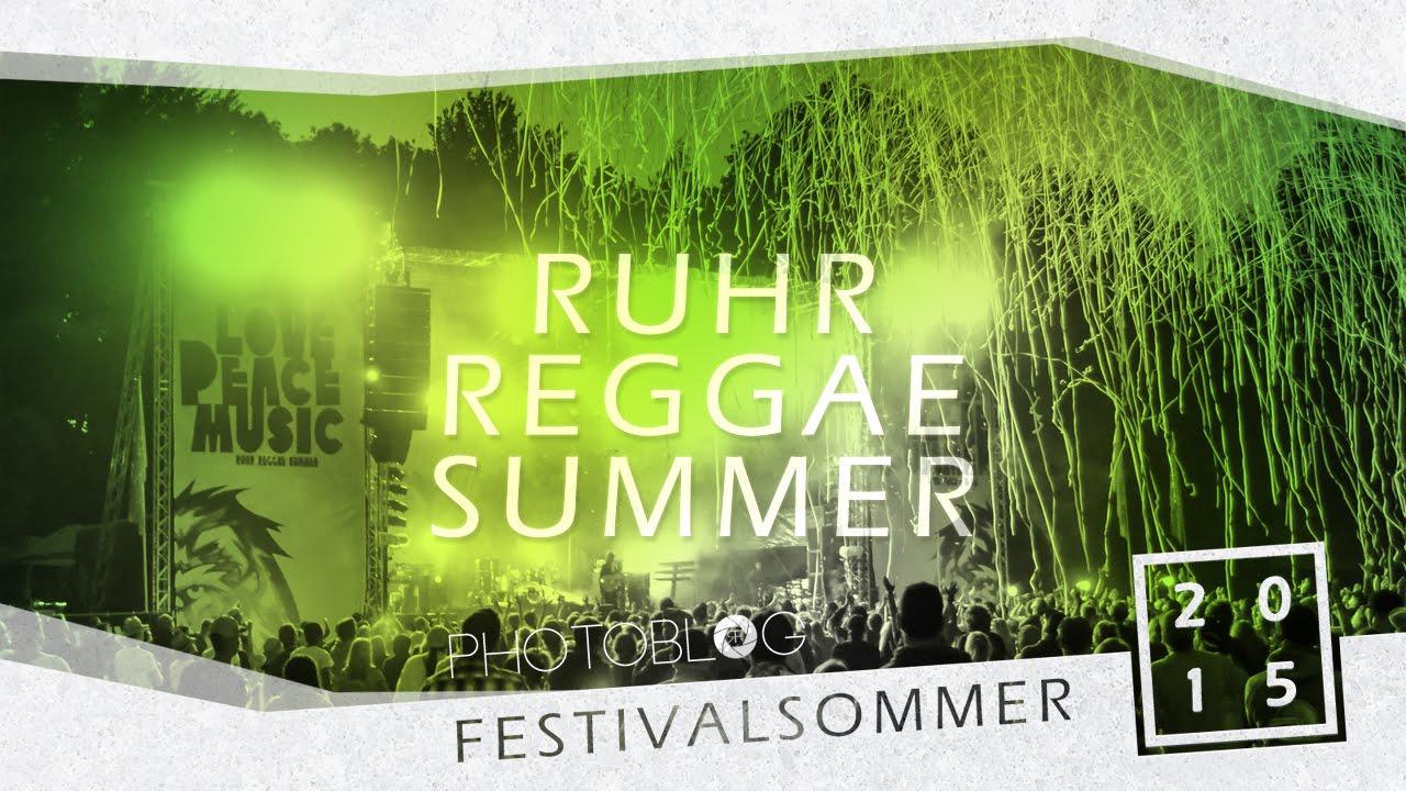 Impressions @ Ruhr Reggae Summer Dortmund 2015 [6/11/2015]