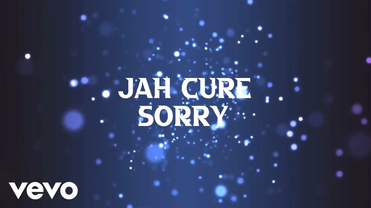 Jah Cure - Sorry (Lyric Video) [4/23/2021]