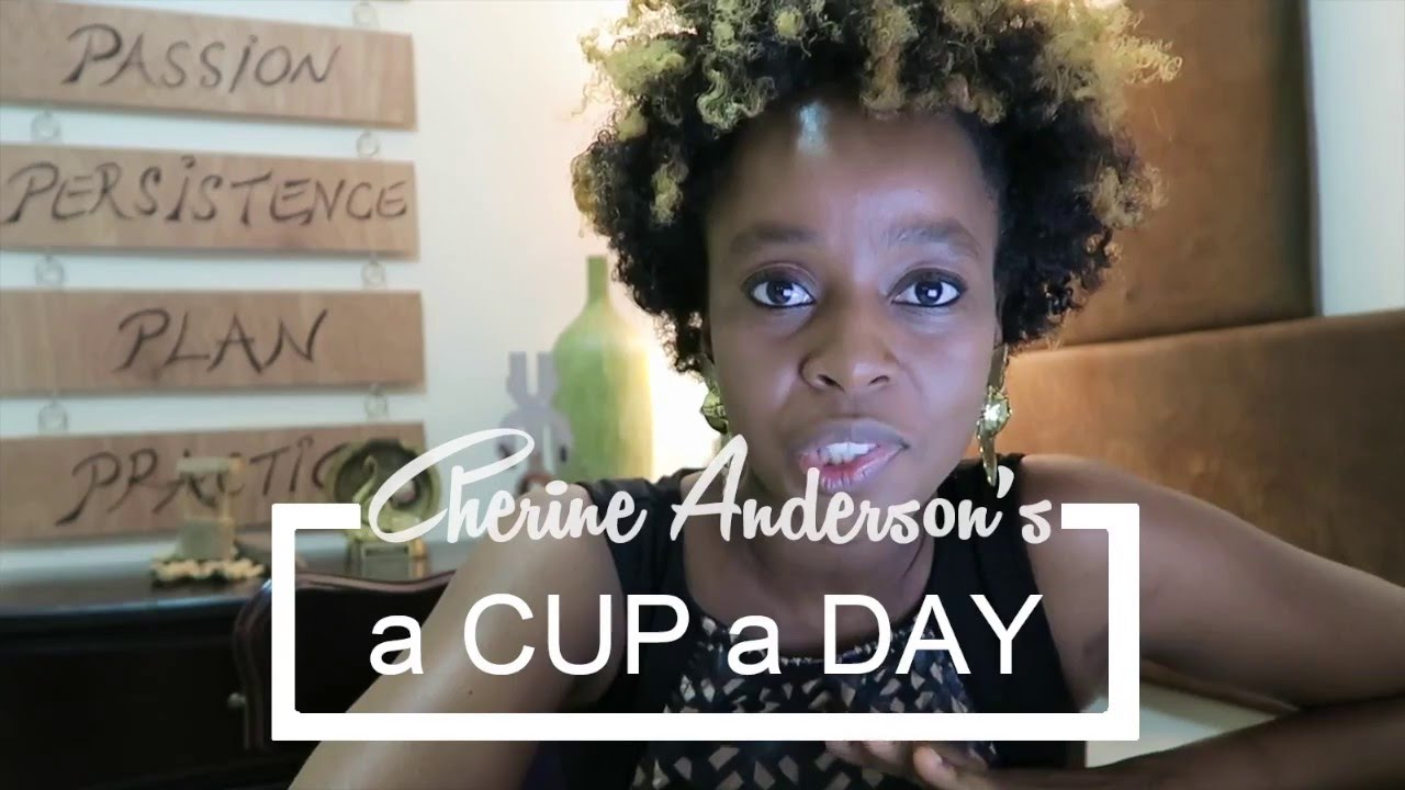 Cherine Anderson - A Cup A Day Vlog #2 [3/4/2016]