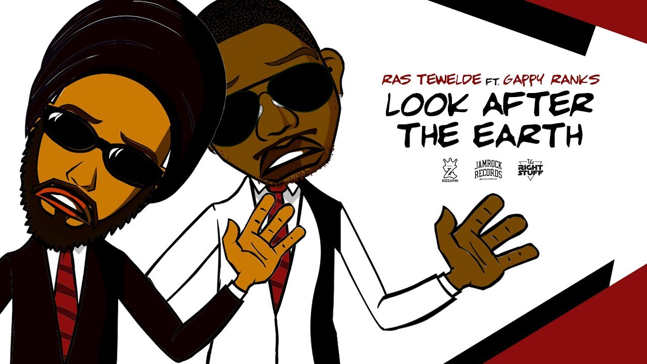 Ras Tewelde feat. Gappy Ranks - Look After The Earth (Lyric Video) [4/16/2019]