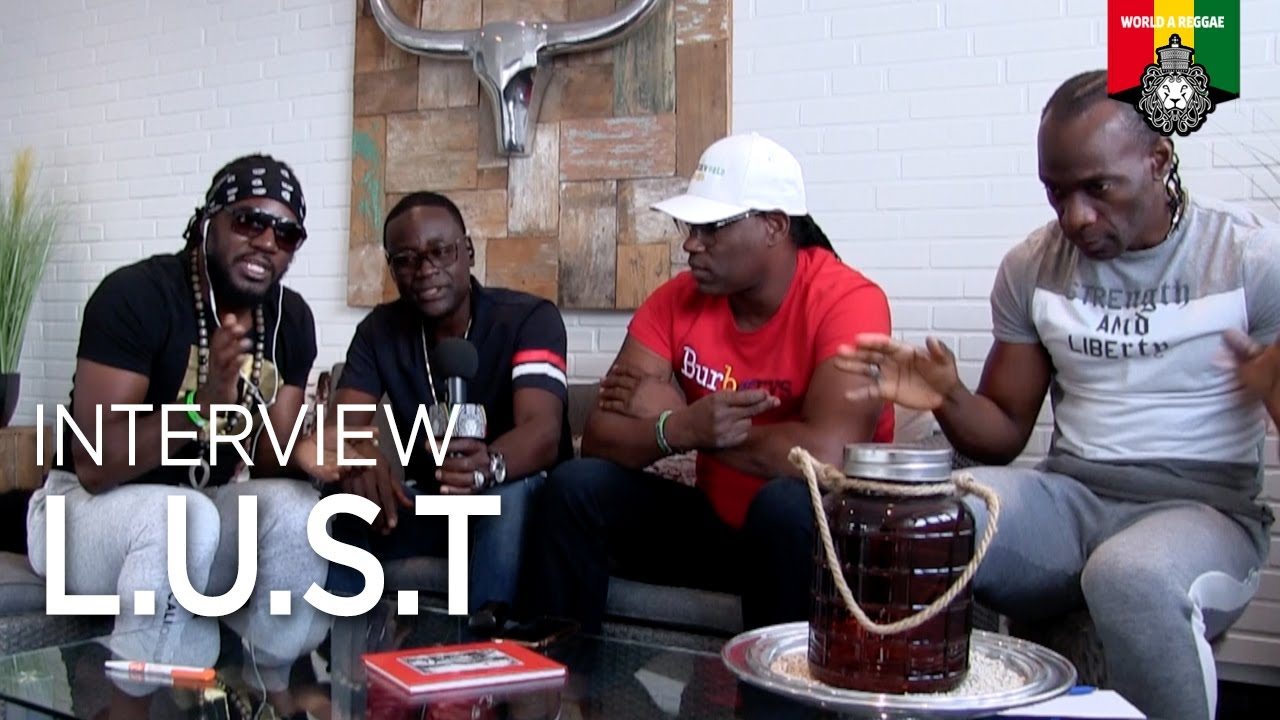 Interview with L.U.S.T. by World A Reggae [8/24/2019]