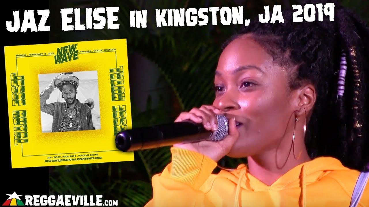 Jaz Elise @ New Wave in Kingston, Jamaica [2/18/2019]
